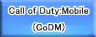 Call of Duty:Mobile(CoDM) RMT